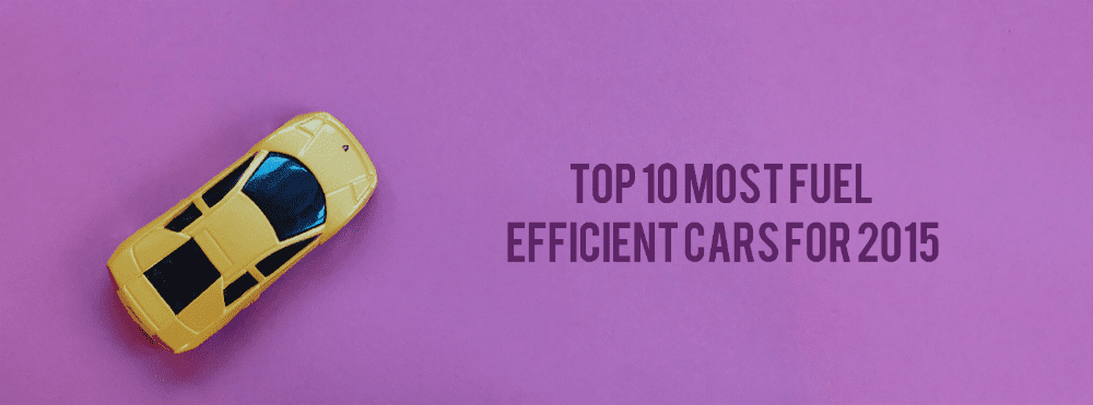 Top 10 Most Fuel Efficient Cars For 2015 Nathaniel Cars